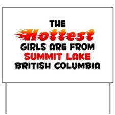Hot Girls: Summit Lake, BC Yard Sign