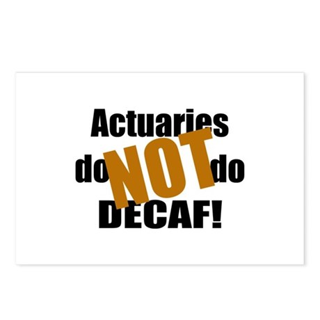 Actuaries Don't Do Decaf Postcards (Package of 8)