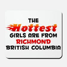 Hot Girls: Richmond, BC Mousepad