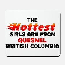 Hot Girls: Quesnel, BC Mousepad