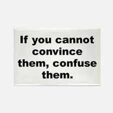 Cute If you cannot convince them confuse them Rectangle Magnet