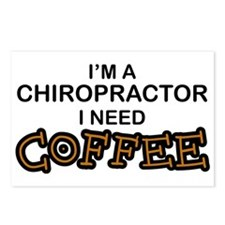 Chiropractor Need Coffee Postcards (Package of 8)