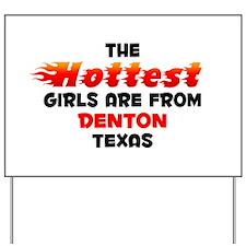 Hot Girls: Denton, TX Yard Sign