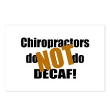 Chiropractors Don't Do Decaf Postcards (Package of