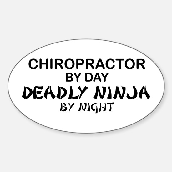 Chiropractor Deadly Ninja Oval Decal