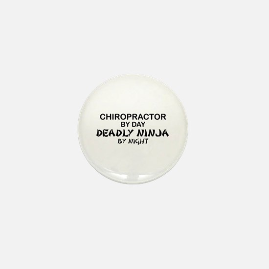 Chiropractor Deadly Ninja Mini Button