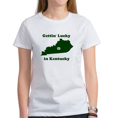 Gettin' Lucky In Kentucky Women's T-Shirt