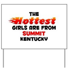 Hot Girls: Summit, KY Yard Sign