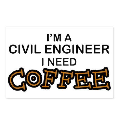 Civil Engineer Need Coffee Postcards (Package of 8
