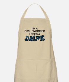 Civil Engineer Need a Drink BBQ Apron
