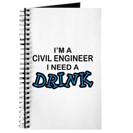 Civil Engineer Need A Drink Journal By Poor Richards