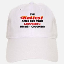 Hot Girls: Ladysmith, BC Baseball Baseball Cap