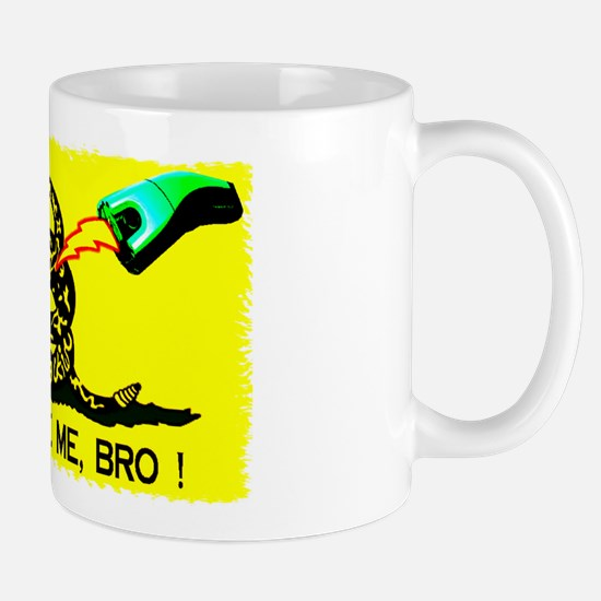 Don't tase on me !  Mug