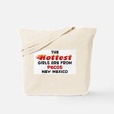 Hot Girls: Pecos, NM Tote Bag