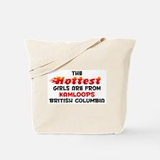 Hot Girls: Kamloops, BC Tote Bag