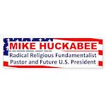 Fundamentalist Huckabee Bumper Sticker