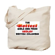Hot Girls: Hedley, BC Tote Bag