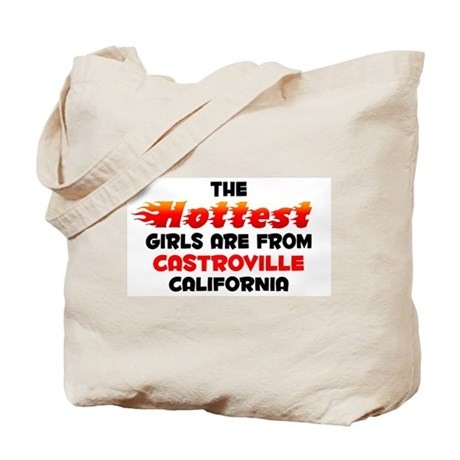 Hot Girls: Castroville, CA Tote Bag