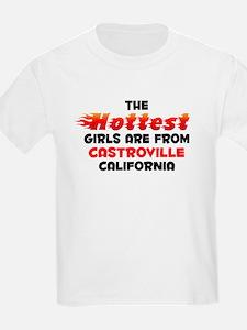Hot Girls: Castroville, CA T-Shirt