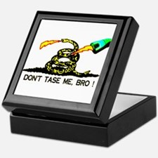Don't Tase me, Bro ! t-shirt  Keepsake Box