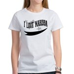 I Love Marissa Women's T-Shirt