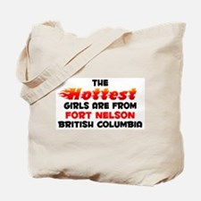 Hot Girls: Fort Nelson, BC Tote Bag