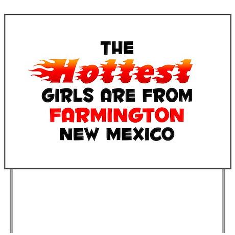 Hot Girls: Farmington, NM Yard Sign