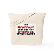 Hot Girls: Cowichan Bay, BC Tote Bag