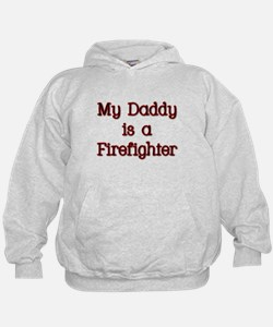 My Daddy is a firefighter Hoodie