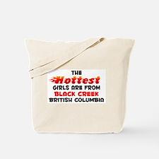 Hot Girls: Black Creek, BC Tote Bag