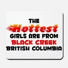 Hot Girls: Black Creek, BC Mousepad