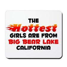 Hot Girls: Big Bear Lak, CA Mousepad