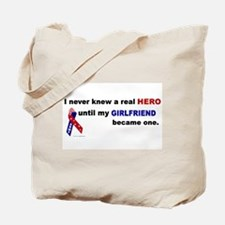 Never Knew A Hero.....Girlfriend (ARMY) Tote Bag