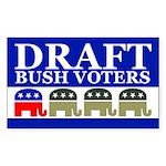 DRAFT BUSH VOTERS Rectangle Sticker