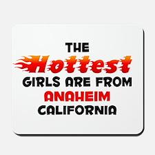 Hot Girls: Anaheim, CA Mousepad