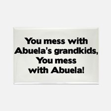 Don't Mess with Abuela's Grandkids! Rectangle Magn