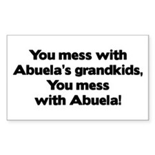 Don't Mess with Abuela's Grandkids! Decal