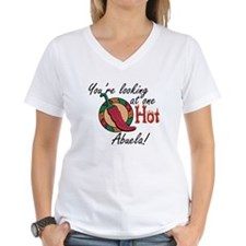 You're Looking at One Hot Abuela! Shirt