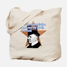 W. C. Fields Quotation t-shir Tote Bag