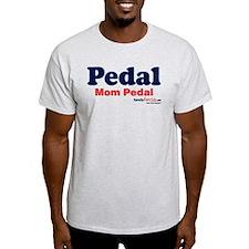 Pedal Mom Pedal T-Shirt