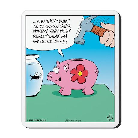 Piggy Bank Trust Mousepad
