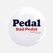 "Pedal Dad Pedal 3.5"" Button"
