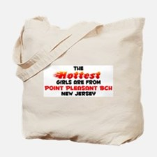 Hot Girls: Point Pleasa, NJ Tote Bag