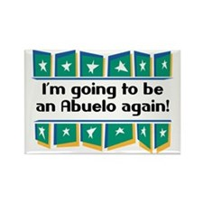 I'm Going to be an Abuelo Again! Rectangle Magnet
