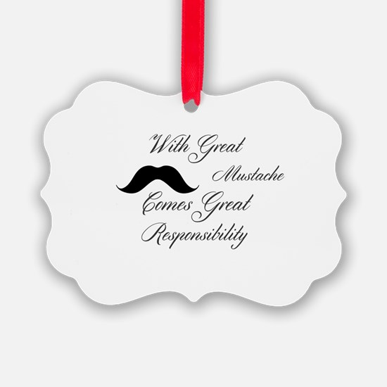 With Great Mustache Comes Great R Ornament