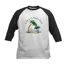 Life's A Palm Tree Tee
