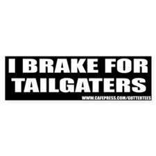 I Brake For Tailgaters Bumper Bumper Bumper Sticker