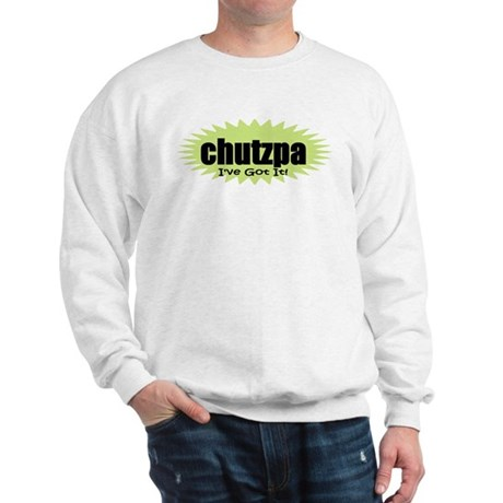 Chutzpa Sweatshirt