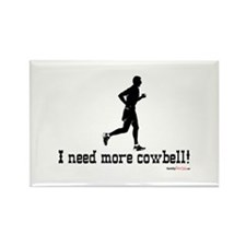 I need more cowbell running Rectangle Magnet