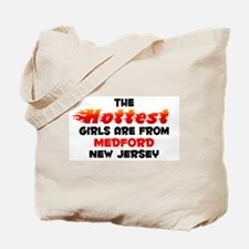 Hot Girls: Medford, NJ Tote Bag